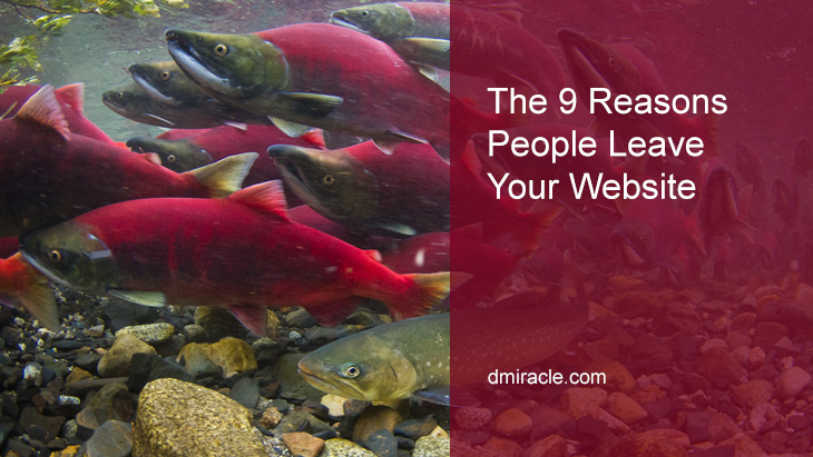 The 9 Reasons People Leave Your Website