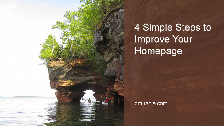 4 Simple Steps to Improve Your Homepage